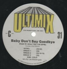 """PETE BURNS   DEAD OR ALIVE  Rare 90's US Ultimix Promo Only 12"""" Single """"Goodbye"""""""