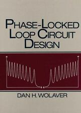 Phase-Locked Loop Circuit Design by Wolaver, Dan H.