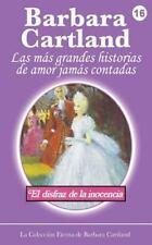 La Colección Eterna de Barbara Cartland: El Disfraz de la Inocenia by Barbara...
