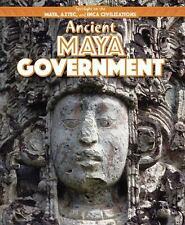 Ancient Maya Government Spotlight on the Maya, Aztec, and Inca Civilizations