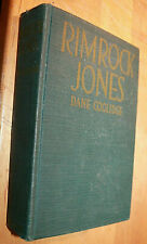 SIGNED Dane Coolidge RIMROCK JONES First Edition 1917 W.J Watt & Co Western