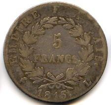 Napoleon Ier Les 100 jours 5 Francs Tête laurée 1815 L Bayonne
