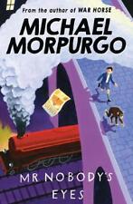 Mr Nobody's Eyes, Michael Morpurgo, New, Book