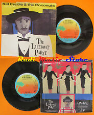 LP 45 7'' KID CREOLE & THE COCONUTS The lifeboat party Gina gina 1983 cd mc dvd