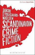 Scandinavian Crime Fiction: By Stougaard-Nielsen, Jakob Shaw, Katy