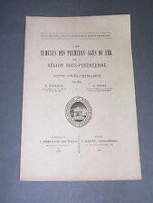 Préhistoire Pyrénées les tumulus des premiers ages du fer 1885