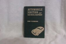 1949 AUTOMOBILE IGNITION AND ELECTRICAL EQUIPMENT BOOK