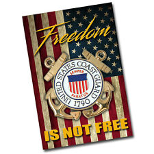 US Coast Guard Freedom Is Not Freedom 8x12 Inch Aluminum Sign