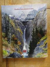 Collectif Les Pyrénées des Peintres Editions Privat et Musée Paul-Dupuy 2007