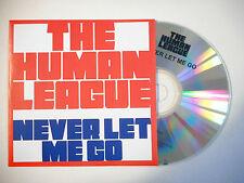 THE HUMAN LEAGUE : NEVER LET ME GO ( RADIO EDIT ) ♦ CD SINGLE PORT GRATUIT ♦