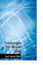 Erinnerungen Aus Meinem Leben (german Edition): By Josef Samuel Bloch