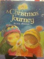 A CHRISTMAS JOURNEY Susie Poole 1st Edition H/C with D/J (VGC)