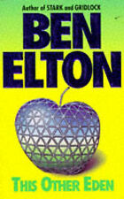 This Other Eden by Ben Elton (Paperback, 1993)