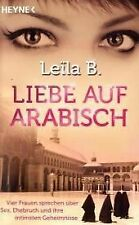 Liebe auf Arabisch: Vier Frauen sprechen über Sex, Ehebruch und ihre int ... /4