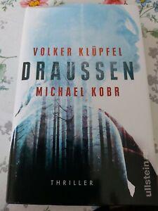 Draussen ~ Volker Klüpfel / Michael Kobr, Geb. Ausgabe 2019