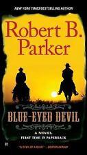 Blue-Eyed Devil by Robert B. Parker (2011, Paperback)