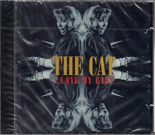 The Cat: I Love My Baby/CD-NEUF