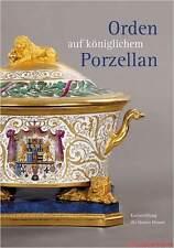 Fachbuch Orden auf königlichem Porzellan KPM, Tafelservice vom Eisernen Helm NEU