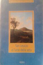 Patrizia Antignani, San Leucio e l'arte della seta