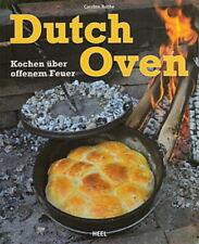 Bothe: Dutch-Oven, Kochen über offenem Feuer (Kochbuch Rezepte Rezeptbuch Buch)