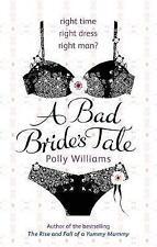 Un brutto Sposa il racconto di Polly Williams (libro in brossura) NUOVO LIBRO