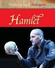 NEW - Hamlet (Oxford School Shakespeare Series) by Shakespeare, William