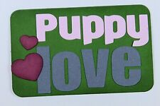 Dog Pet Title Paper Piecing Scrapbook Premade Die cut Pet Puppy Love