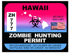Hawaii Zombie Hunting Permit  (Bumper Sticker)