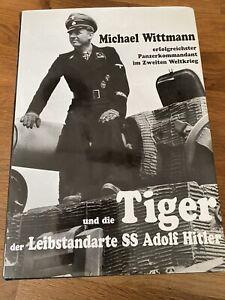 Michael Wittmann und die Tiger der Leibstandarte Buch Waffen SS Panzer Militär