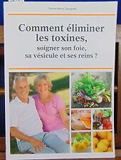 Canapale Comment éliminer les toxines, soigner son foie, sa vésicule et se...