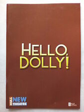 HELLO DOLLY!.HULL.NEW PROGRAMME TICKETS 23-2-2008.ANITA DOBSON.D DAY.L ENGLISH