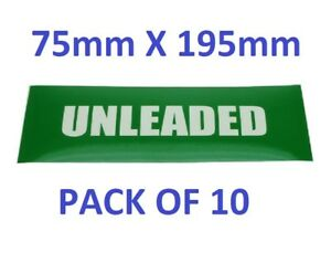 PACK OF 10, UNLEADED PETROL Pump Stickers 195mm x 75mm - Self Adhesive