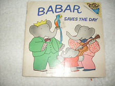 Kids fun paperback:Babar Saves the Day=Babar helps rescue bird 4 singing elephan