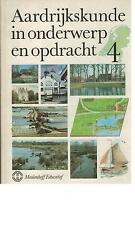 C.J. Buijtendijk - Aardrijkskunde in onderwerp en opdracht 4 - 1982