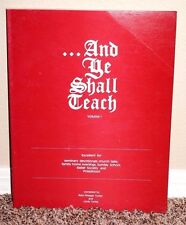 And Ye Shall Teach Volume 1 by Reid Turley 1978 1STED LDS Mormon Rare PB