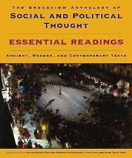 The Broadview Anthology of Social and Political Thought: Essential Readings: Ancient, Modern and Contemporary Texts by Andrew Bailey (Paperback, 2012)