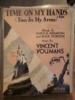 Vintage 1930 Sheet Music Time on My Hands Vincent Youmans Harold Adamson