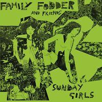 FAMILY FODDER - SUNDAY GIRLS (DIRECTOR'S CUT)  VINYL LP NEW+
