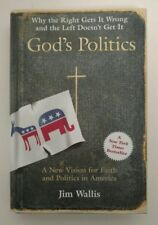 God's Politics : Why the Right Gets It Wrong and the Left Doesn't Get it by ...