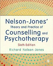 Nelson-Jones' Theory and Practice of Counselling and Psychotherapy By Richard N