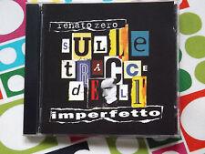 RENATO ZERO CD SULLE TRACCE DELL'IMPERFETTO
