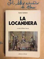 La locandiera di Carlo Goldoni Ed. La Scuola Collana Classici italiani E. Caccia