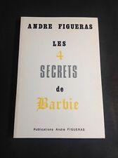 Figueras André - Les 4 Secrets de Barbie - WW2 - B19