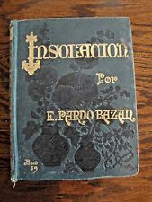 Rare Antique - Insolacion By Emilia Pardo Bazan - Spanish Edition Original 1889