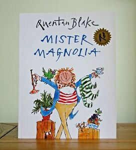 Mister Magnolia by Quentin Blake (paperback) New