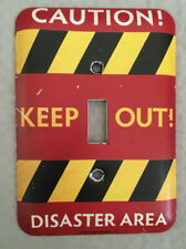 Open Road Brand Light Switch Cover Caution Keep Out Disaster Area
