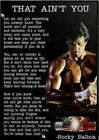 Rocky Balboa Poster That Ain't You Motivational Quote Poster (No Frame) 11 X 17