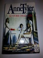 Anne Tyler - LE STORIE DEGLI ALTRI - 2001 - 1° Ed. Teadue