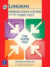 Preparation Course for the TOEFL Test : The Paper Test by Deborah Phillips (2003