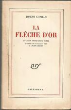 Joseph Conrad, La Flèche d'or, 1949